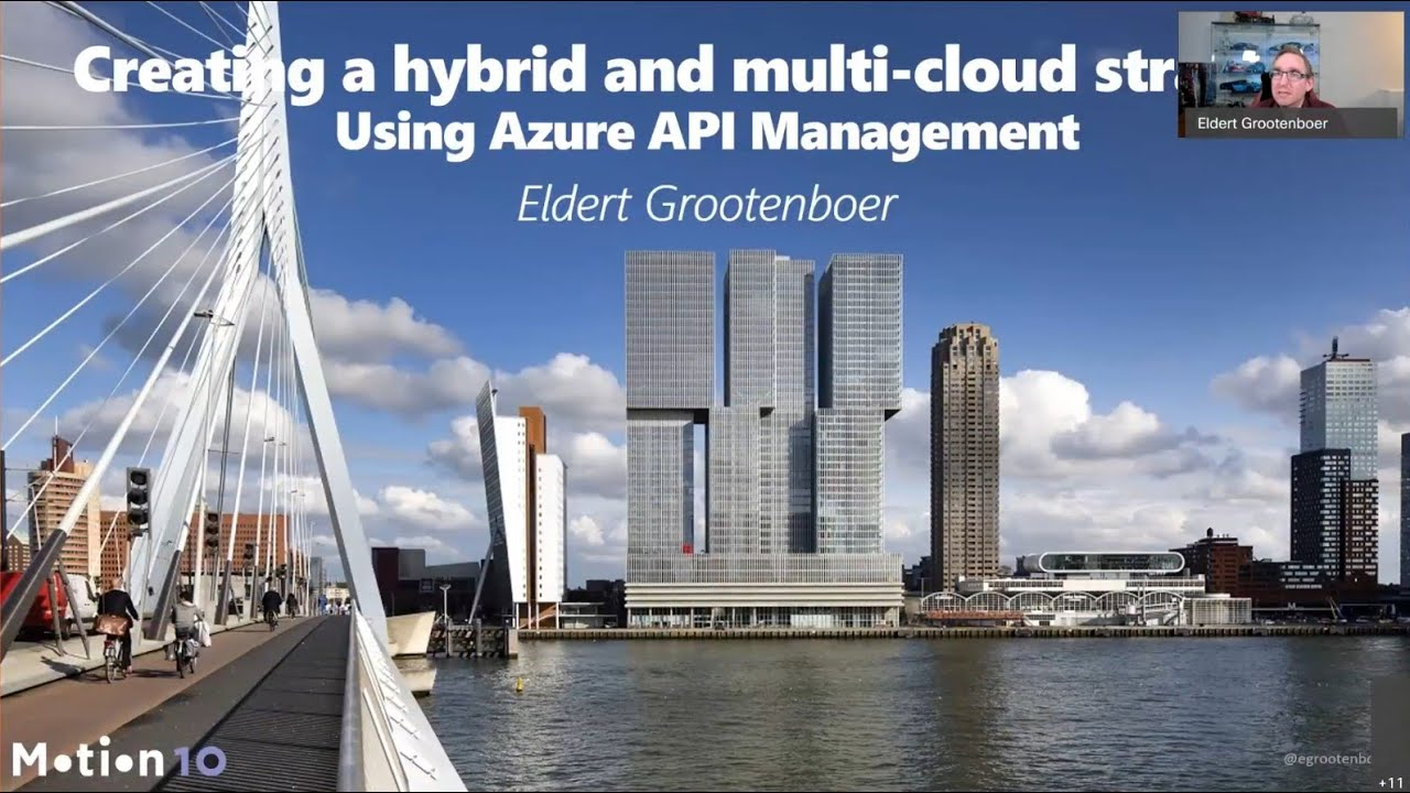 Creating a hybrid and multi-cloud strategy using Azure API Management - Eldert Grootenboer
