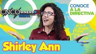 Conoce a la Directiva | Shirley Ann | CNCOWNERS Team Puerto Rico 🇵🇷