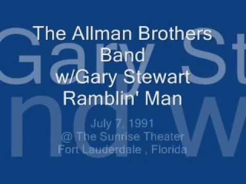 "Gary Stewart & Allmans Brothers ""Ramblin' Man"""