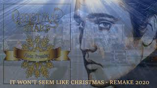 ELVIS PRESLEY - IT WON'T SEEM LIKE CHRISTMAS ( WITHOUT YOU ) - REMAKE 2020