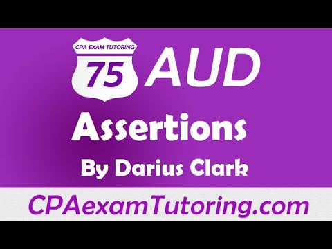 2018 CPA Exam-Audit -Assertions- from CPAexamTutoring.com