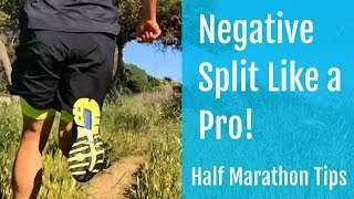 Half Marathon Tips | How to Negative Split Like a Pro