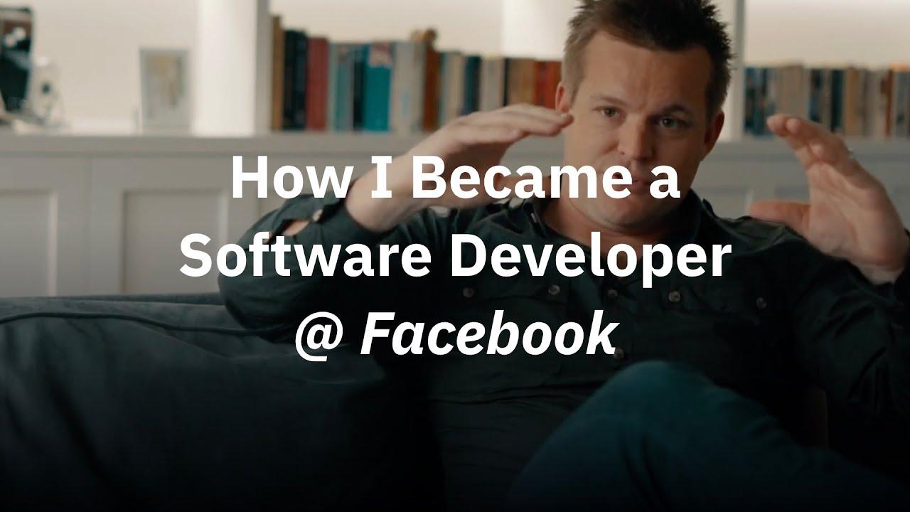 How I Became a Software Developer at Facebook - Nick Schrock