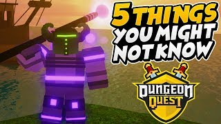 5 Things You May Not Know About DUNGEON QUEST (Roblox)