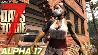 Alpha 17 Inside Out | 7 Days To Die | Experimental S2 EP23