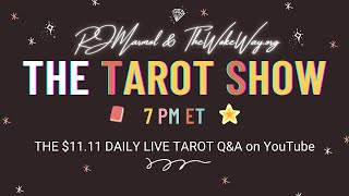 THE Tarot Show (Live Daily Q&A Tarot Reading) 28 NOVEMBER 2020 @ 7PM ET