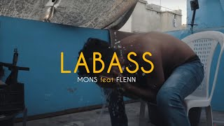 MONS - Labass ft flenn (clip officiel)