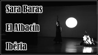 Sara Baras - El Albacín - Ibéria