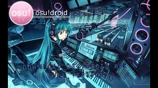 DOWNLOAD OSU!DROID APK FULL VERSION FREE!! + BEATMAP AND SONG FREE DOWNLOAD!