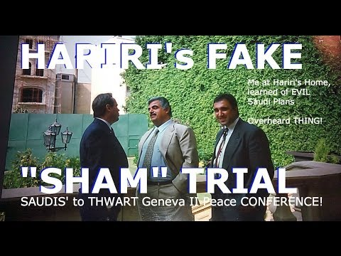 Rafic Hariri Trial at the Hague is FAKE, My Book Syrian Peace Messenger