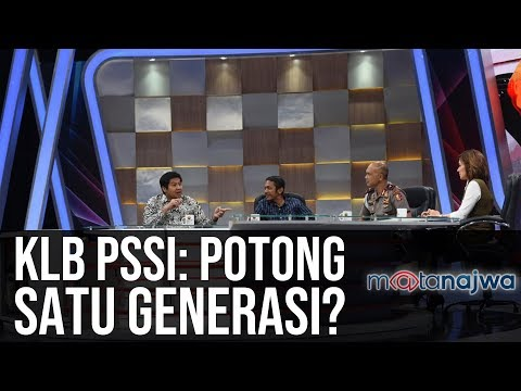 #PSSIBisaApa Jilid 4: Darurat Sepak Bola - KLB PSSI: Potong Satu Generasi? (Part 7) | Mata Najwa