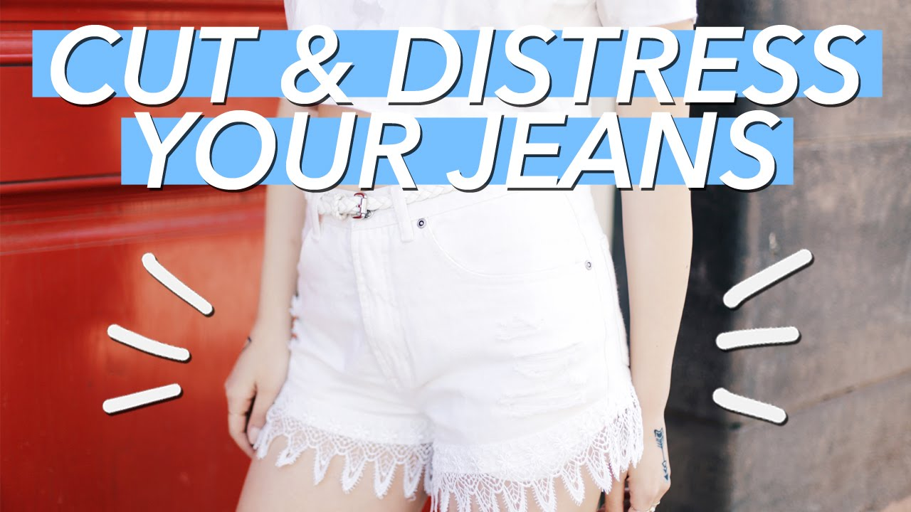 how to cut and distress jean shorts