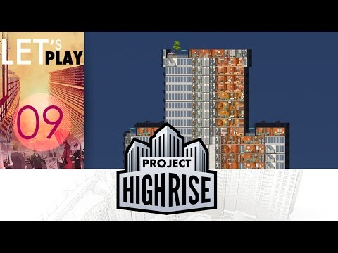 [FR] Project Highrise Ep.9 - Penthouse !