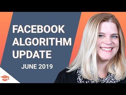 Facebook Algorithm Update: June 2019