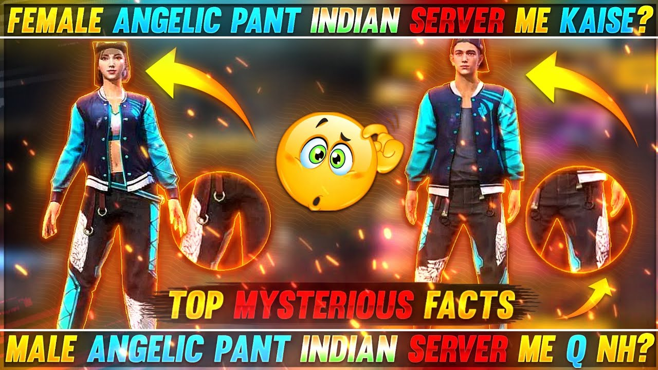 FEMALE ANGELIC PANT INDIAN SERVER ME KAISE?😱MALE ANGELIC PANT Q NH? MYSTERIOUS AND UNKNOWN FACTS ||