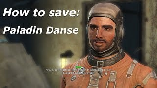 Fallout 4 How to save Paladin Danse