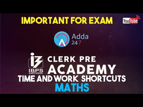 IBPS CLERK PRE | Time & Work Shortcuts | Maths |  Online Coaching for SBI IBPS Bank PO