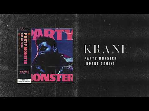 The Weeknd - Party Monster (KRANE Remix)