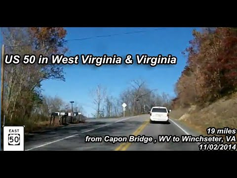 US Route 50 in West Virginia and Virginia - from Capon Bridge to Winchester
