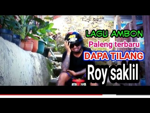 LAGU AMBON PALENG TERBARU 2018 ROY SAKLIL DAPA TILANG