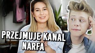 PRZEJĘŁAM KANAŁ NARFA!!!