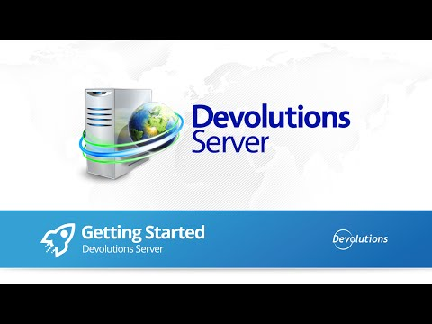 Getting Started with Devolutions Server