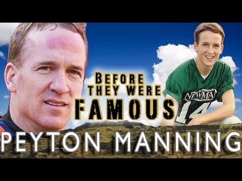 PEYTON MANNING - Before They Were Famous