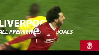 17-18利物浦英超入球精華Liverpool GOAL 2017-18 in league