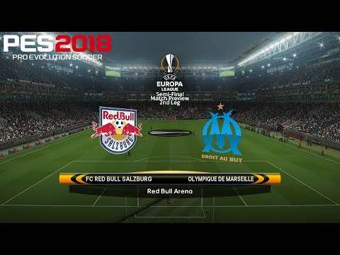 PES 2018 (PC) Red Bull Salzburg v Marseille | UEFA EUROPA LEAGUE SEMI-FINAL | 3/5/2018 | 1080P 60FPS
