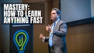 Mastery: How to Leąrn Anything Fast | Nishant Kasibhatla