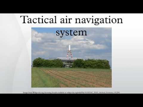 Tactical Air Navigation System