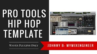 Pro Tools Hip Hop/Rap Template Waves Plugins Only