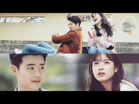 W Two Worlds x Uncontrollably Fond x Doctors - Where Are U/Only U/No Way (MashUp)