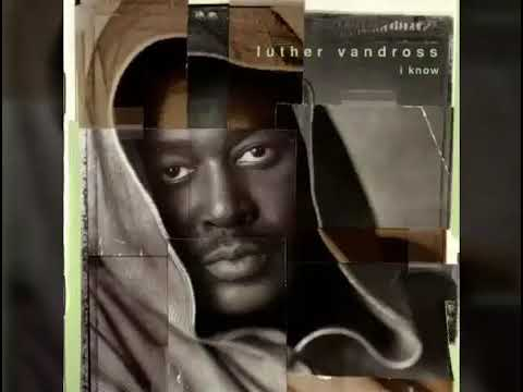 Luther Vandross - Now That I Have You