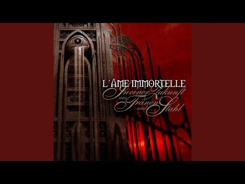 l âme immortelle to everlasting oblivion