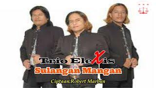 Gambar cover Trio Elexis - Sulangan Mangan