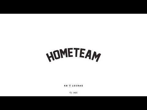 KB - Hometeam ft. Lecrae