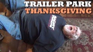 A Trailer Park Thanksgiving
