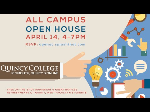 Quincy College Spring Open House