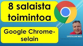 8 Chrome-selaimen salaista toimintoa