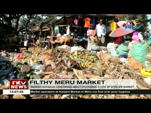 Traders in Kianjai, Meru concerned about unhygienic state of open air market