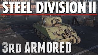 3rd ARMORED - Steel Division 2 - Beta Battlegroup Review