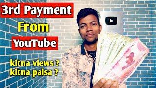 My 3rd Payment From YouTube | Kitna views ka kitna paisa ?