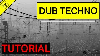 How to make an ambient dub techno track | Dub Techno Tutorial | Ableton Project File and Samples