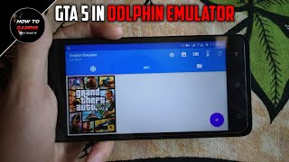 ||NEW ISO FILE GTA 5 IN DOLPHIN EMUALTOR||HOW TO DOWNLOAD GTA 5 GAME ON ANDROID||REAL||APK+DATA||