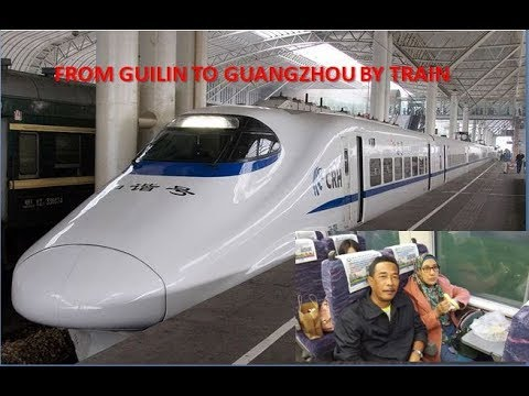 From Guilin to Guangzhou by bullet train
