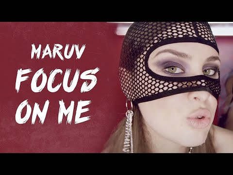 Focus On Me - Maruv