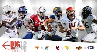 Big 12 Big Football - Week 13