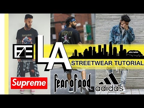 How to | LA Streetwear feat. FUNG BROS