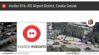Insider 016: ATL Airport District, Cookie Smoak